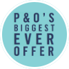 P&O's Biggest Ever Offer