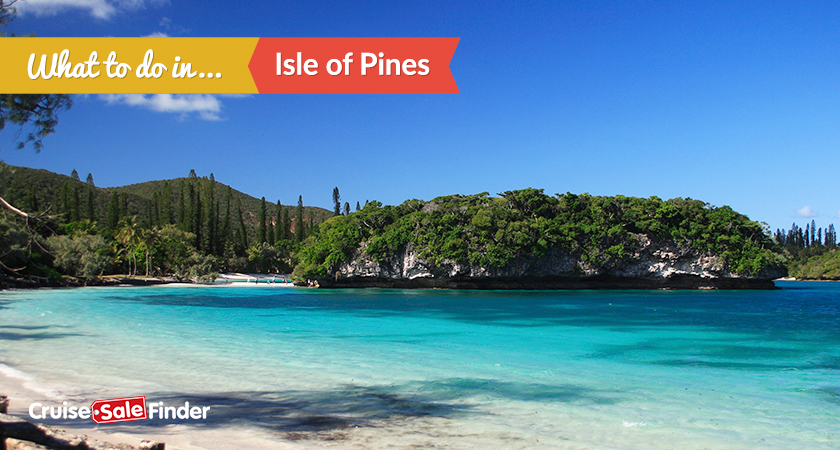 So much to enjoy on an Isle of Pines cruise
